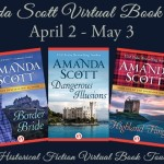 Guest Post and Giveaway: Amanda Scott, Author of DANGEROUS ILLUSIONS, BORDER BRIDE and HIGHLAND FLING #AmandaScottVirtualTour