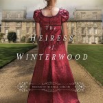 Heiress of Winterwood by Sarah E. Ladd – Book Review