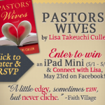 Pastors' Wives by Lisa Takeuchi Cullen – Blog Tour and Book Review