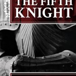 The Fifth Knight by E.M. Powell – Blog Tour, Book Review and Giveaway #FifthKnightVirtualTour