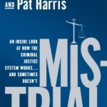 Mistrial by Mark Geragos and Pat Harris – Blog Tour and Book Review