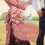 Stealing the Preacher by Karen Witemeyer – Blog Tour and Book Review