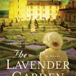 The Lavender Garden by Lucinda Riley – Book Review