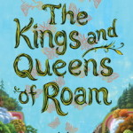 The Kings and Queens of Roam by Daniel Wallace – Book Review
