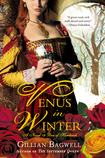 Venus in Winter by Gillian Bagwell – Book Review, Guest Post and Giveaway