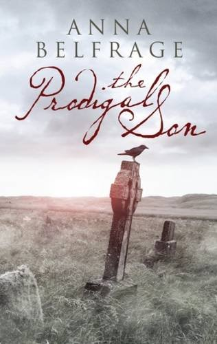 The Prodigal Son by Anna Belfrage – Blog Tour, Book Review and Giveaway #ProdigalSonTour