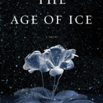 The Age of Ice by J. M. Sidorova – Book Review