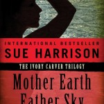Mother Earth Father Sky by Sue Harrison – Blog Tour and Book Review #SueHarrisonTour