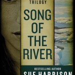 Song of the River by Sue Harrison – Blog Tour and Book Review #SueHarrisonTour