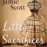 Little Sacrifices by Jamie Scott – Book Review
