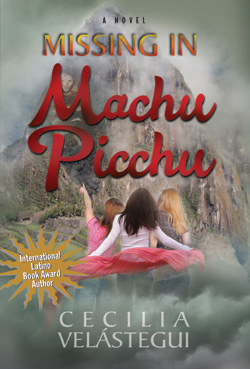 Missing in Machu Picchu by Cecilia Velastegui – Book Review