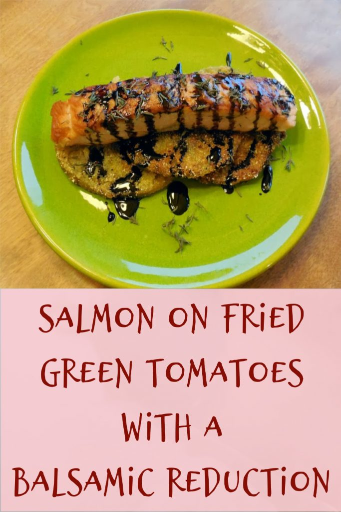 salmon on fried green tomatoes