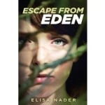 Escape from Eden by Elisa Nader – Book Review