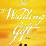 The Wedding Gift by Marlen Suyapa Bodden – Book Review