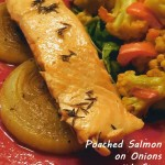 Poached Salmon on Onions with Sage Scented Vegetables on Sauteed Kale – Recipe #spon