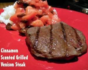 Cinnamon Scented Venison Steak