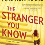 The Stranger You Know by Andrea Kane – Blog Tour, Book Review and Giveaway