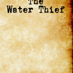 The Water Thief by Nicholas Lamar Soutter – Book Review