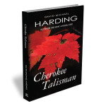 Cherokee Talisman by David Michael Harding – Book Review