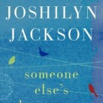 Someone Else's Love Story by Joshilyn Jackson – Blog Tour and Book Review