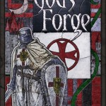 God's Forge by Patrick Dorsey – Book Review