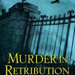 Murder in Retribution by Anne Cleeland – Book Review