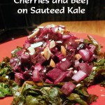 Beets, Onions, Cherries and Venison on Sauteed Kale – Low Calorie Recipe