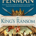 A King's Ransom by Sharon Kay Penman – Review
