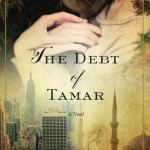 The Debt of Tamar by Nicole Dweck – Blog Tour, Book Review and Giveaway #DebtofTamarVirtualTour