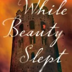 While Beauty Slept by Elizabeth Blackwell – Book Review