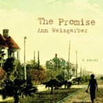 The Promise by Ann Weisgarber – Blog Tour and Book Review