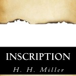 Inscription by H.H. Miller – Book Blast with Giveaway