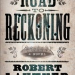 Road to Reckoning by Robert Lautner – Book Review