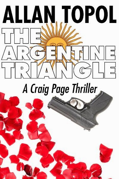 The Argentine Triangle by Allan Topal – Giveaway