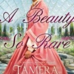 A Beauty So Rare by Tamera Alexander – Blog Tour, Book Review and Giveaway