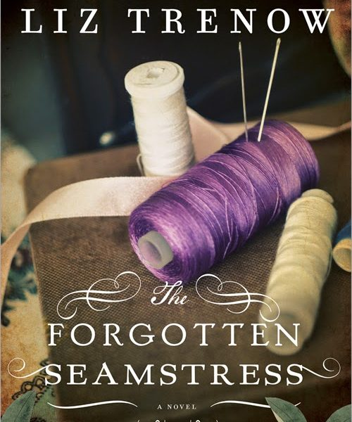 The Forgotten Seamstress by Liz Trenow – Blog Tour and Book Spotlight