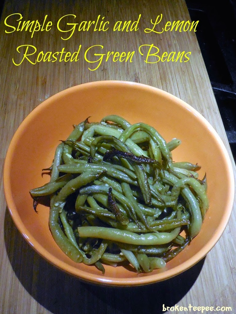 how to make roasted garlic green beans