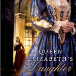 Queen Elizabeth's Daughter by Anne Clinard Barnhill – Book Review