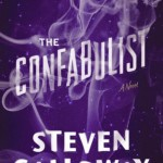 The Confabulist by Steven Galloway – Book Review