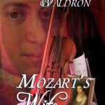 Mozart's Wife by Juliet Waldron – Blog Tour and Book Review with Amazon GC Giveaway