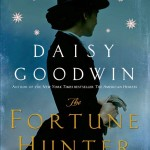 The Fortune Hunter by Daisy Goodwin – Feature and Giveaway