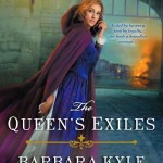 The Queen's Exiles By Barbara Kyle – Blog Tour, Book Review and Giveaway #QueensExilesTour