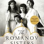 The Romanov Sisters by Helen Rappaport – Book Review