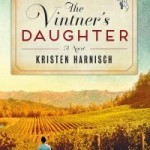 The Vintner's Daughter by Kristen Harnisch – Book Review