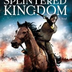 The Splintered Kingdom by James Aitcheson – Book Review and Giveaway