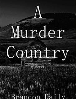 A Murder Country by Brandon Daily – Book Review