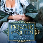 Prisoner of the Queen by E. Knight Blog Tour, Book Review and Giveaway #PrisoneroftheQueenBlogTour