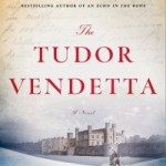 The Tudor Vendetta by C.W. Gortner – Blog Tour and Book Review
