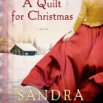 A Quilt for Christmas by Sandra Dallas – Book Review