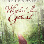 Whither Thou Goest by Anna Belfrage – Blog Tour and Book Review